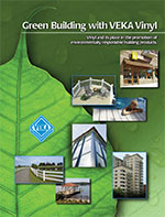 Green Building with VEKA Vinyl